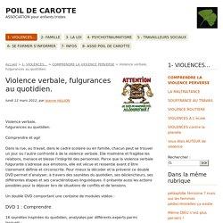 Violence verbale, fulgurances au quotidien. - POIL DE CAROTTE