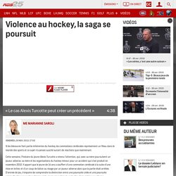 Violence au hockey, la saga se poursuit