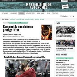 Comment la non-violence protège l'Etat - Marseille Infos Autonomes
