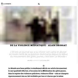 De la violence médiatique - Alain Brossat