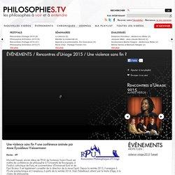 Une violence sans fin ? Michaël Foessel, philosophies.tv