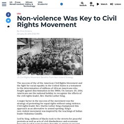 Non-violence Was Key to Civil Rights Movement