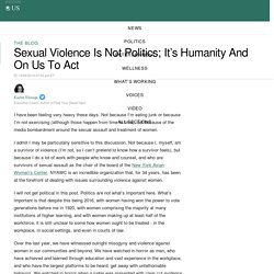 Sexual Violence Is Not Politics; It's Humanity And On Us To Act