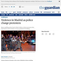 Violence in Madrid as police charge protesters