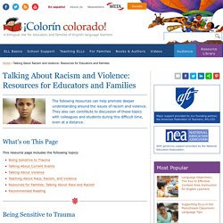 Talking About Racism and Violence: Resources for Educators and Families