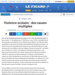 Violence scolaire: des causes multiples