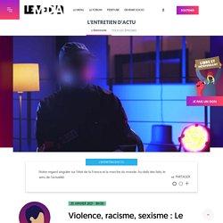 20 jan. 2021 Violence, racisme, sexisme : Le témoignage glaçant d'une policière