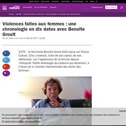 Violences faites aux femmes : une chronologie en dix dates avec Benoîte Groult