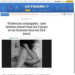 Violences conjugales : une femme meurt tous les 3 jours et un homme tous les 14,5 jours