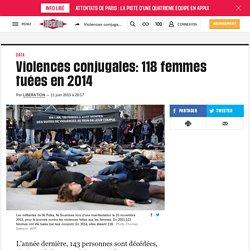 Violences conjugales: 118 femmes tuées en 2014