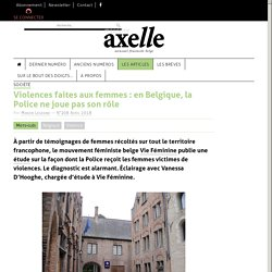 Violences faites aux femmes : en Belgique, la Police ne joue pas son rôle - Axelle Mag