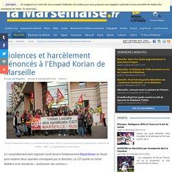 Violences et harcèlement dénoncés à l'Ehpad Korian de Marseille