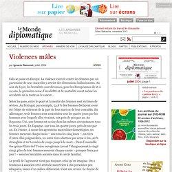 Violences mâles, par Ignacio Ramonet