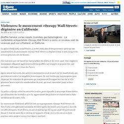 Violences: le mouvement «Occupy Wall Street» dégénère en Californie