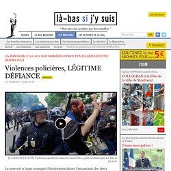 Violences policières, LÉGITIME DÉFIANCE
