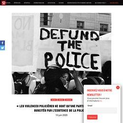 «Les violences policières ne sont qu'une partie des problèmes suscités par l'existence de la police» – ACTA