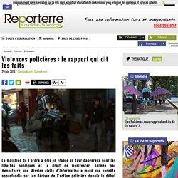 Violences policières: le rapport qui dit les faits