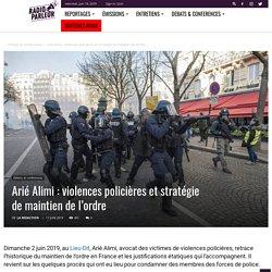 Arié Alimi : violences policières et stratégie de maintien de l'ordre