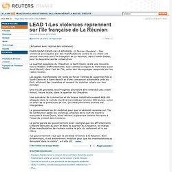LEAD 1-Les violences reprennent sur l'île française de La Réunion
