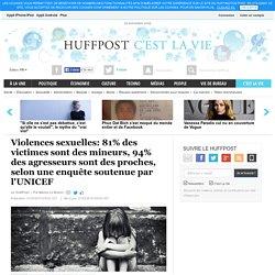 Violences sexuelles: 81% des victimes sont des mineurs, 94% des agresseurs sont des proches, selon une enquête soutenue par l'UNICEF