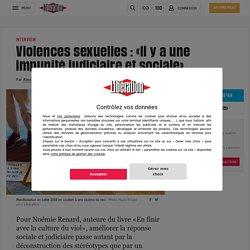 Violences sexuelles: «Il y a une impunité judiciaire et sociale»