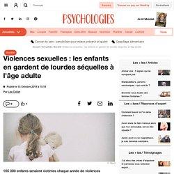 Violences sexuelles : les enfants en gardent de lourdes séquelles à l'âge adulte