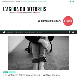 Les violences faites aux femmes : un fléau sociétal - L'Agora du Biterrois