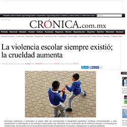 La violencia escolar siempre existió; la crueldad aumenta