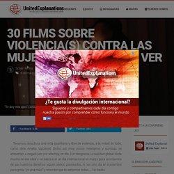 30 films sobre violencia(s) contra las mujeres que deberías ver – United Explanations