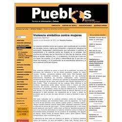 Violencia simbólica contra mujeres - Pueblos. Revista de información y debate
