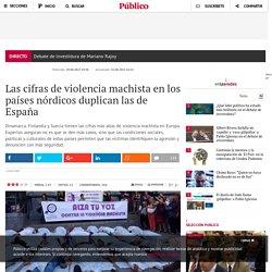 Las cifras de violencia de género en los países nórdicos duplican las de España