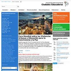 Foro Mundial sobre las Violencias Urbanas y Educación para la Convivencia y la Paz