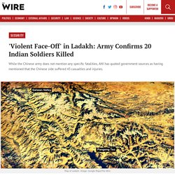 'Violent Face-Off' in Ladakh: Army Confirms 20 Indian Soldiers Killed