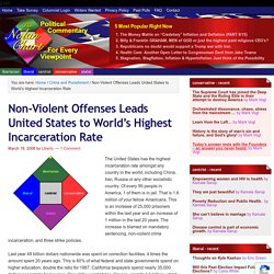 Non-Violent Offenses Leads United States to World's Highest Incarceration Rate