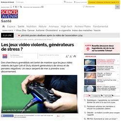 Les jeux vidéo violents, générateurs de stress ? - 7 avril 2015