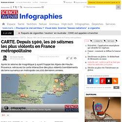 CARTE. Depuis 1900, les 20 séismes les plus violents en France métropolitaine