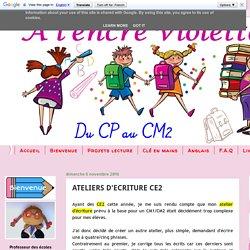 A l'encre violette: ATELIERS D'ECRITURE CE2