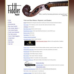 Violin & Bow Makers & Repairers