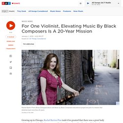 For One Violinist, Elevating Music By Black Composers Is A 20-Year Mission