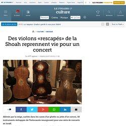 Des violons «rescapés» de la Shoah reprennent vie pour un concert