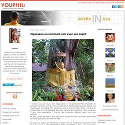 vipassana : Juliette in Asia