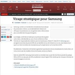 Virage stratégique pour Samsung