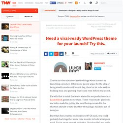 Need a viral-ready WordPress theme for your launch? Try this. - TNW Apps