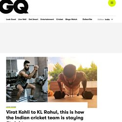 Indian Cricketer's Fitness Routine - GQ India