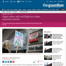Virgin voters: why we'll fight for a fairer education system