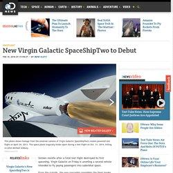 New Virgin Galactic SpaceShipTwo to Debut
