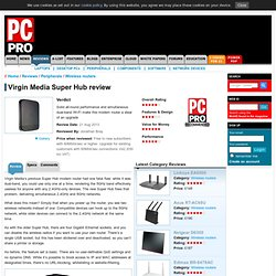 Virgin Media Super Hub review