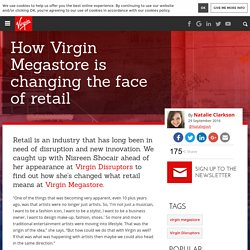How Virgin Megastore is changing the face of retail
