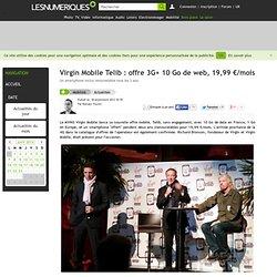 Virgin Mobile Telib : offre 3G+ 10 Go de web, 19,99 €/mois