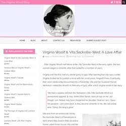 Virginia Woolf & Vita Sackville-West: A Love Affair – The Virginia Woolf Blog